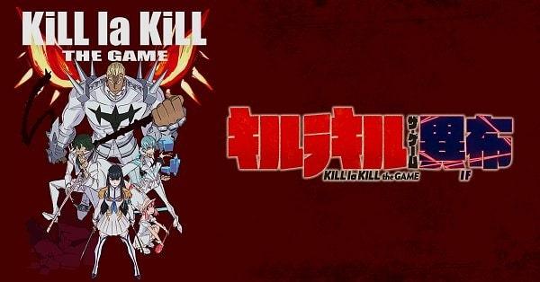 Kill la Kill Oyunu
